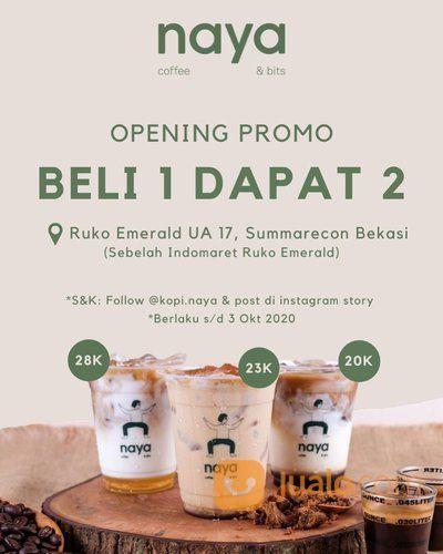 Naya Coffee & Bits Opening Promo Buy 1 Get 2 (28203271) di Kota Jakarta Selatan