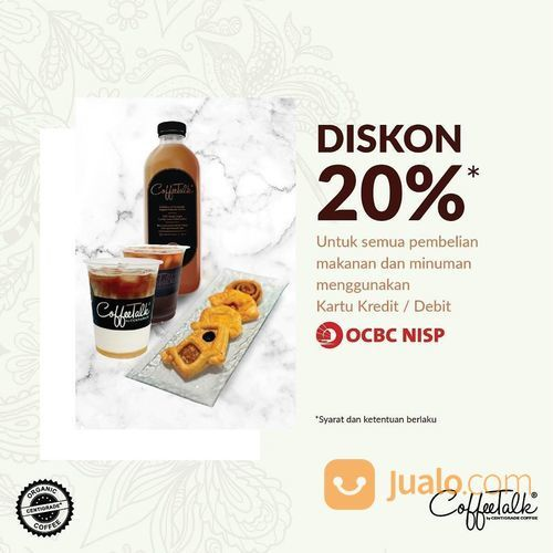 Coffee Talk DISKON 20%* DENGAN CC/DEBIT OCBC NISP (28255823) di Kota Jakarta Selatan