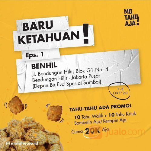 Mo Tahu Aja Promo Opening BENHIL Hanya dengan Rp. 20.000 kalian bisa dapetin 10 Tahu Walik Aja* (28299359) di Kota Jakarta Selatan