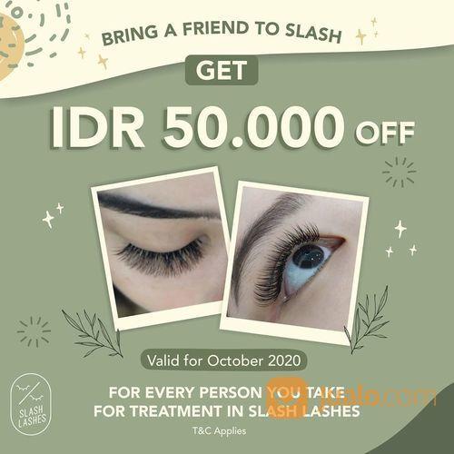 Slash Lashes Bring a Friend to Slash and Get IDR 50.000 OFF! (28453743) di Kota Tangerang Selatan