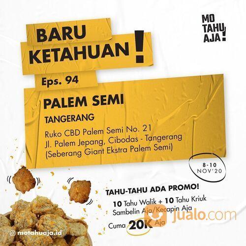 Mo Tahu Aja Opening Promo Palem Semi Tangerang (28952017) di Kota Tangerang