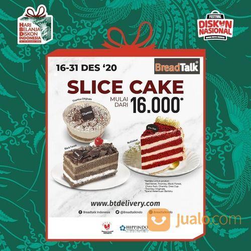 BreadTalk Nikmati Promo Slice Cakes Starts from 16rb ! (29142863) di Kota Jakarta Selatan