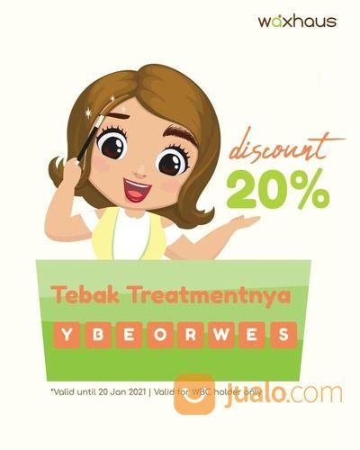Waxhaus Promo Discount 20% Tebak Treatmentnya!* (29306017) di Kota Jakarta Selatan
