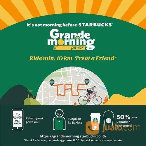 Starbuck Grande Morning Buy 1 Get 1* (29306054) di Kota Jakarta Selatan