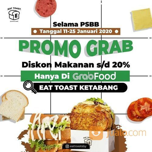EAT TOAST KETABANG Promo Grab selama PSBB (29384839) di Kota Surabaya