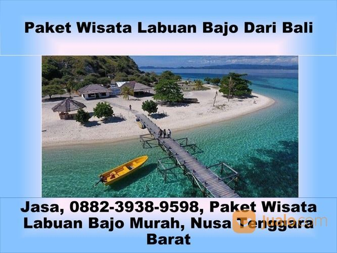 Terpercaya, 0882-3938-9598, Paket Travel Ke Labuan Bajo, Jambi (29438091) di Kota Semarang