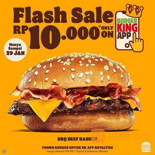 Burger King FLASH SALE BBQ BEEF RASHER CUMA 10 RIBU DI BK APP! (29441220) di Kota Jakarta Selatan