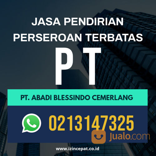 JASA PENGURUSAN PT + CV + PMA + IZIN USAHA (29514994) di Kota Jakarta Pusat