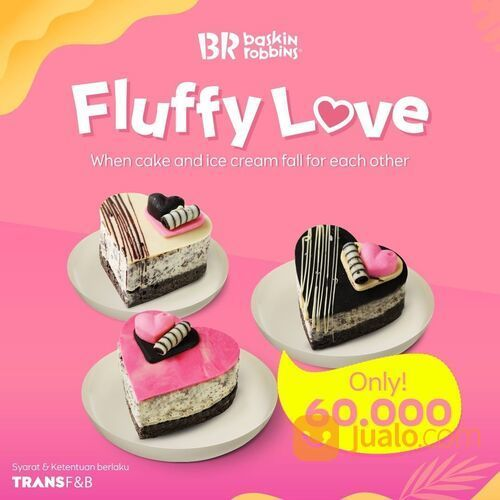 Baskin Robbins Fluffy Love Promo only 60.000! (29516538) di Kota Jakarta Selatan
