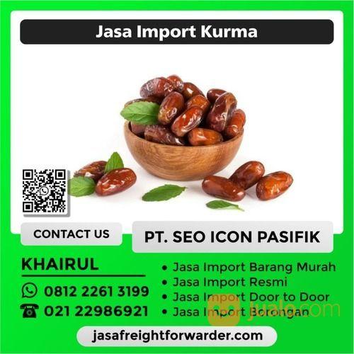 Jasa Import Kurma (29598249) di Kota Jakarta Timur