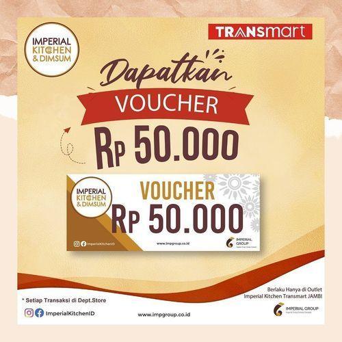 Imperial Kitchen Dapatkan Voucher sebesar Rp 50.000 saat transaksi di Dept. Store Transmart Jambi (29640626) di Kota Jambi