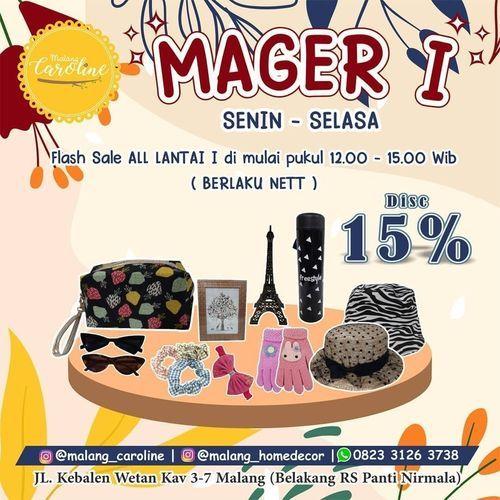 Malang Caroline MAGER 1 Promo Maret Greget Gencar Belanja Gaji Ga Macet (29642014) di Kota Malang