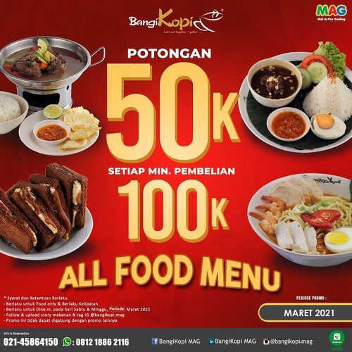 BANGI KOPI Limited March Promo POTONGAN 50k utk ALL FOOD MENU, minimum order 100k, berlaku weekend (29674503) di Kota Jakarta Utara