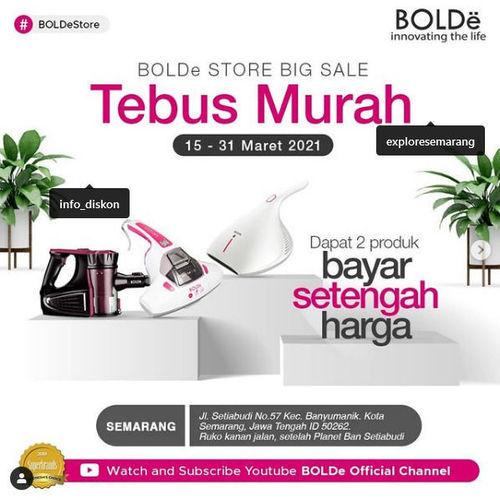 BOLDe Store Big Sale (29746899) di Kota Semarang