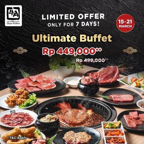 Gyu-Kaku LIMITED OFFER Only for 7 days- Ultimate Buffet !! (29752548) di Kota Jakarta Selatan