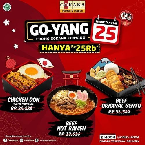 Gokana Ramen Teppan GO- YANG Promo Gokana Kenyang !! (29775481) di Kota Jakarta Selatan