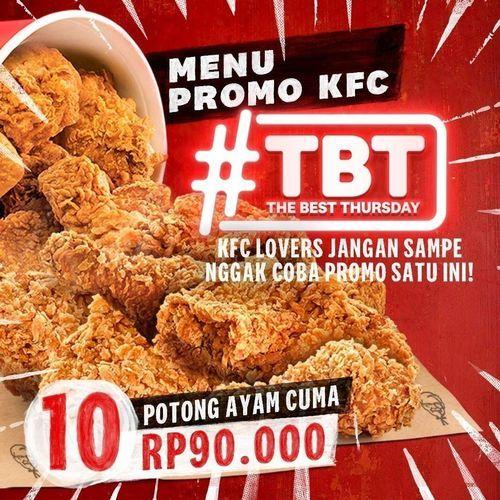 KFC Lovers masih ada yang belum cobain promo THE BEST THURSDAY? (29800161) di Kota Jakarta Selatan