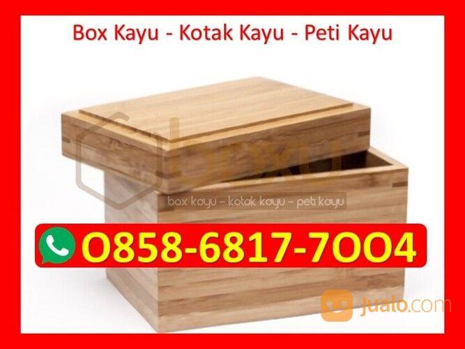 O858-68I7-7OO4 Harga Kotak Kayu Custom Jakarta (29818058) di Kota Magelang