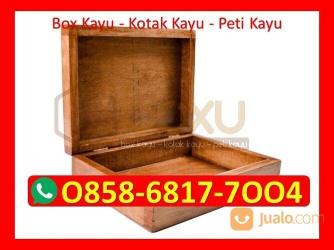 O858-68I7-7OO4 Harga Kotak Kayu Custom Jakarta (29818061) di Kota Magelang