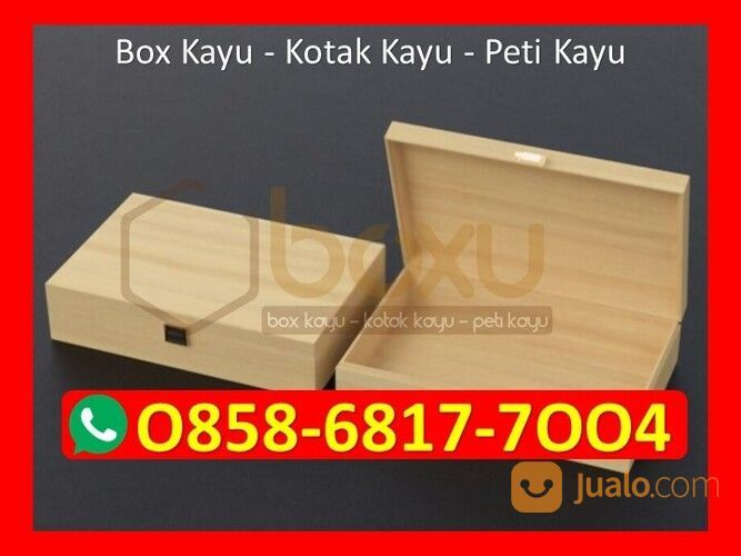 O858-68I7-7OO4 Harga Kotak Kayu Custom Jakarta (29818062) di Kota Magelang