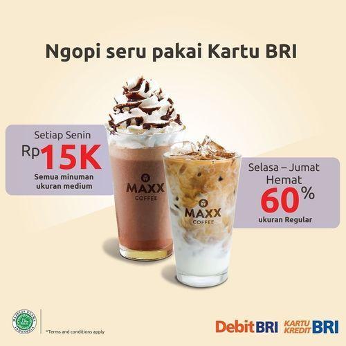 Maxx Coffee 6th Anniversary Promo pengguna kartu BRI !! (29858530) di Kota Jakarta Selatan