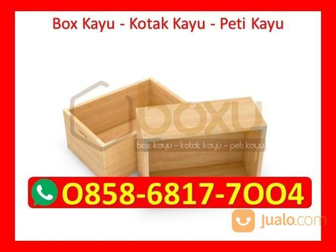 O858-68I7-7OO4 Grosir Box Kotak Kayu Bandung (29896763) di Kota Magelang