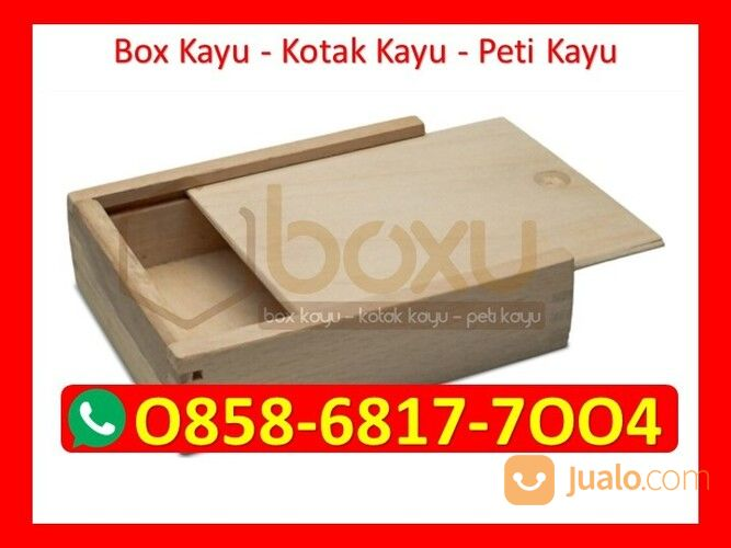 O858-68I7-7OO4 Grosir Box Kotak Kayu Bandung (29896765) di Kota Magelang