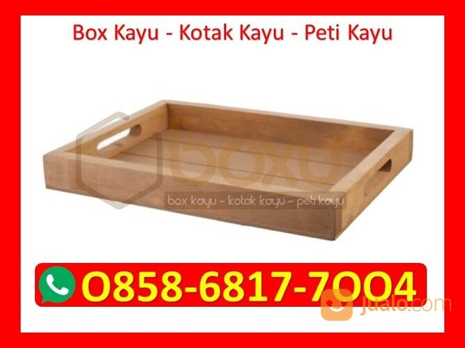 O858-68I7-7OO4 Harga Kotak Kayu Tertutup Bandung (30046087) di Kota Magelang