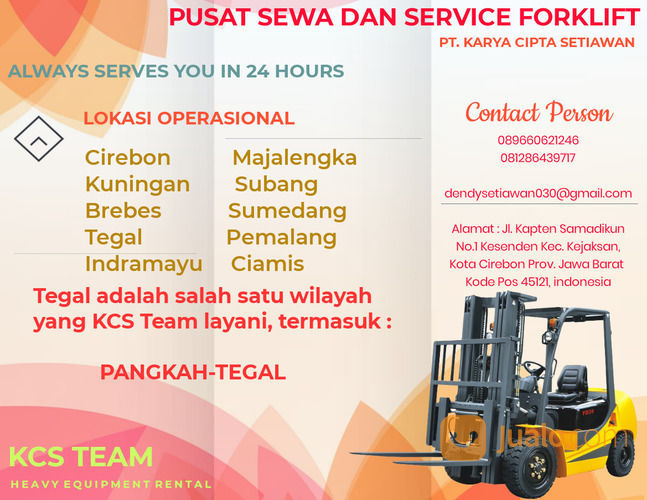 SEWA DAN SERVICE FORKLIFT PANGKAH - TEGAL PT.KCS (30059522) di Kab. Cirebon