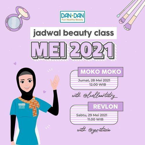 DAN+DAN BEAUTY CLASS ALERT! (30066641) di Kota Jakarta Selatan