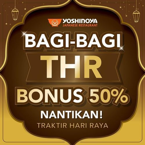 YOSHINOYA Bagi- Bagi THR (30067966) di Kota Jakarta Selatan