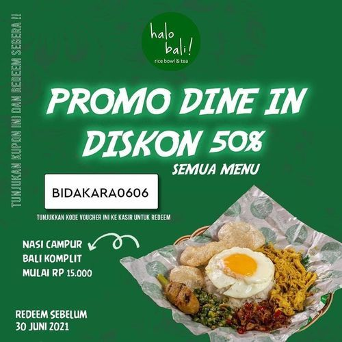 halo bali ada promo diskon 50% dine-in loh bulan ini!! Serbu langsung gaess !! (30253521) di Kota Jakarta Selatan