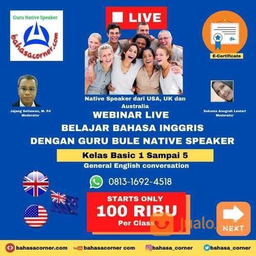 Webinar Percakapan Bahasa Inggris Live Dengan Bule Native Speaker Hanya 100ribuan (30846299) di Kota Jakarta Selatan