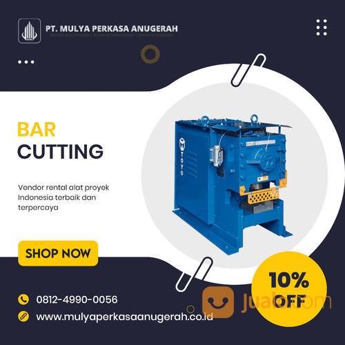 Rental - Sewa Bar Cutter, Bar Cutting Sidenreng Rappang (30894225) di Kab. Sidenreng Rappang