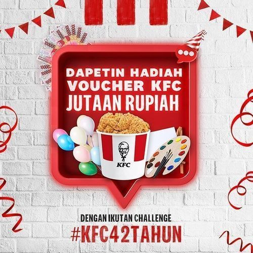 KFC Dapetin Hadiah Voucher KFC Jutaan Rupiah Dengan Ikutan Challenge #KFC42TAHUN (31134876) di Kota Jakarta Selatan
