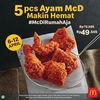 McDonald's Promo 5pcs Ayam Rp 49.545 dan 7pcs Ayam Rp 69.545 aja! (25460823) di Kota Jakarta Pusat