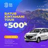 Batur Dan Kintamani Tour Harian Murah (29202234) di Kab. Badung