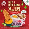 Holdak Promo Buy 1 Rice Bowl Get 1 Free Corndog (29917722) di Kota Jakarta Selatan