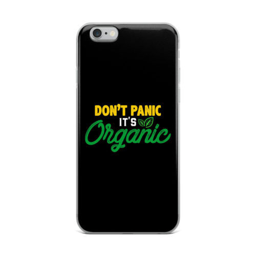 dont panic its organic mobile cover