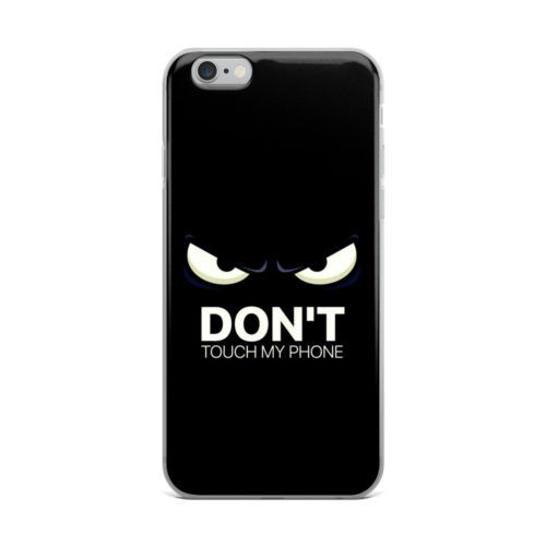 dont touch my phone mobile cover