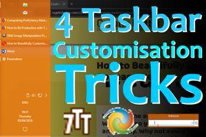 4 Incredible Taskbar Customisation Tricks You Need to Know