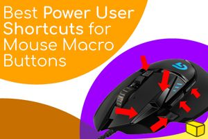 5 of The Most Useful Mouse Macros for Work (on Windows 10)
