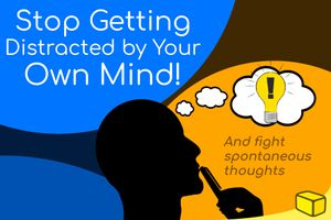 How to Stop Unwanted Thoughts While Studying (For Better Focus)
