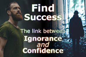 Ignorance and Confidence: How to Gain from Them