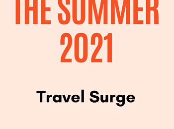 Summer of 2021 Travel Surge