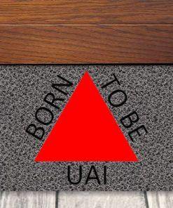 TAPETE BORN TO BE UAI