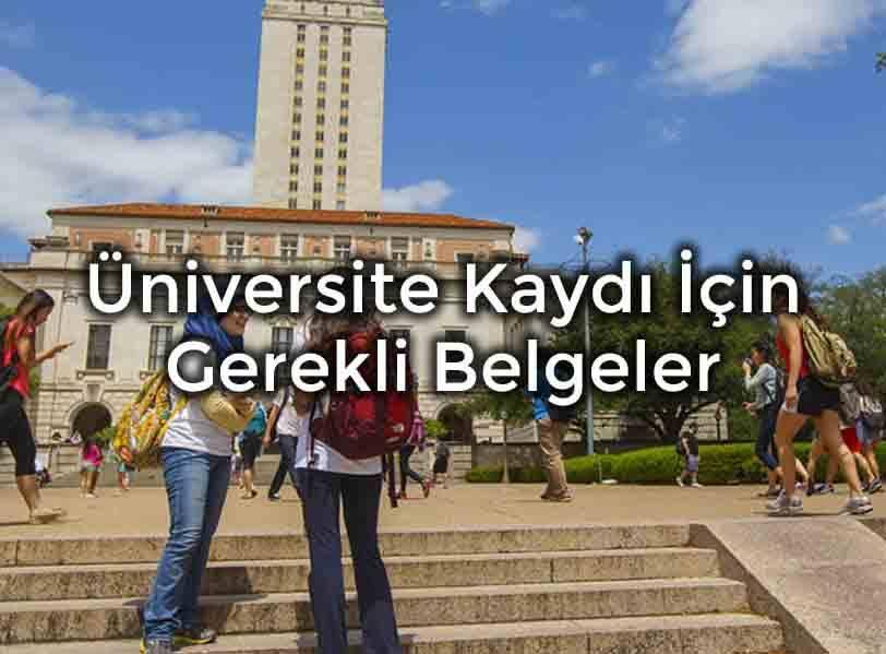 Üniversite Kaydı İçin Gerekli Belgeler