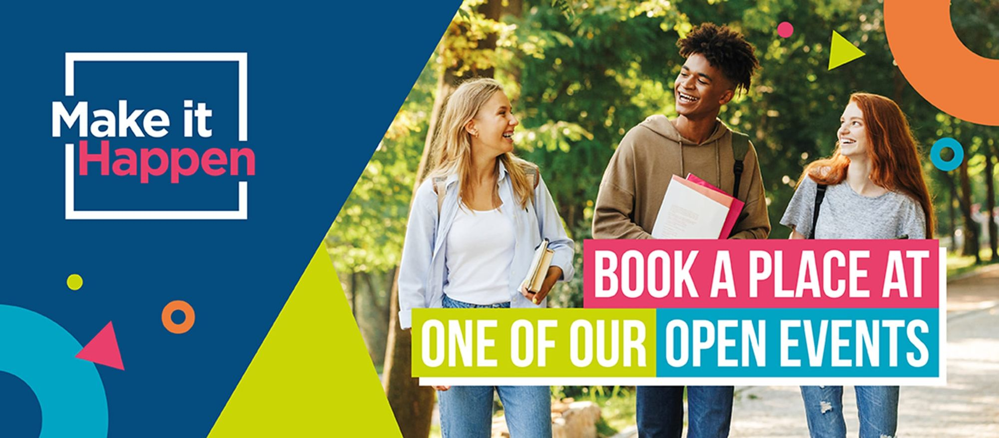 Book a place at one of our Open Events