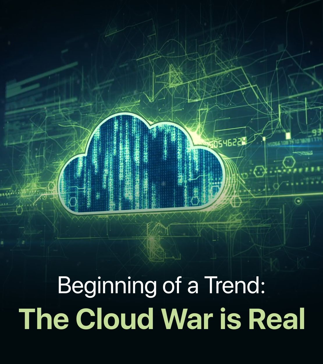 Beginning of a Trend: The Cloud War is Real
