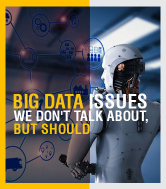 Big Data Issues We Don't Talk About, but Should